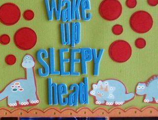 Wake Up Sleepy Head close 2